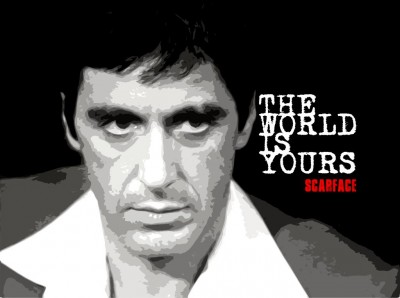 The World Is Yours Scarface