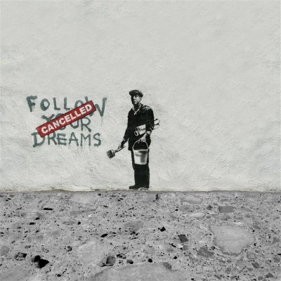 Banksy Follow your dreams (Cancelled)